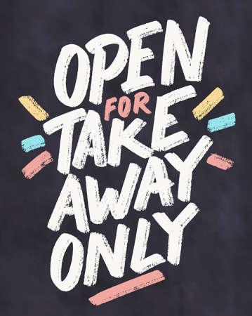 Open for takeaway only. Chalkboard vector handwritten sign. 일러스트