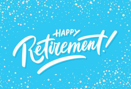 Happy Retirement banner. Vector handwritten lettering. 일러스트