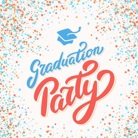 Graduation party. Vector handwritten lettering banner.