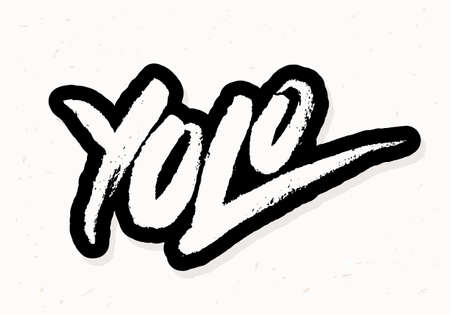 Yolo. You only live once. Vector handwritten lettering.