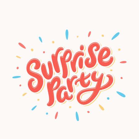 Surprise party. Vector handwritten lettering banner.