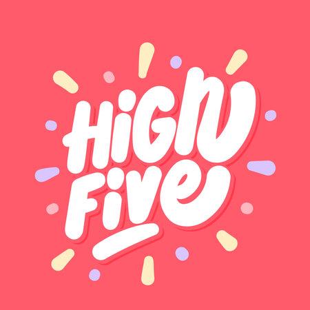 High five. Vector handwritten text. Ilustrace