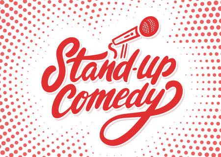 Stand up comedy. Vector handwritten lettering banner.