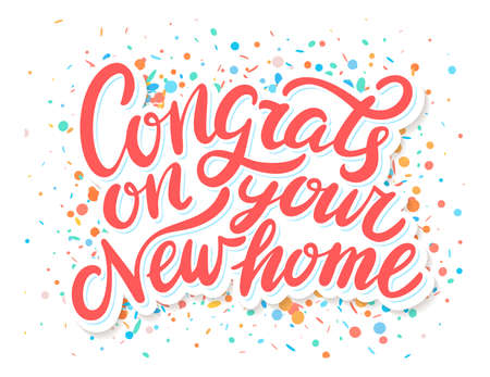 Congrats on your New Home. Vector handwritten lettering. Greeting card.