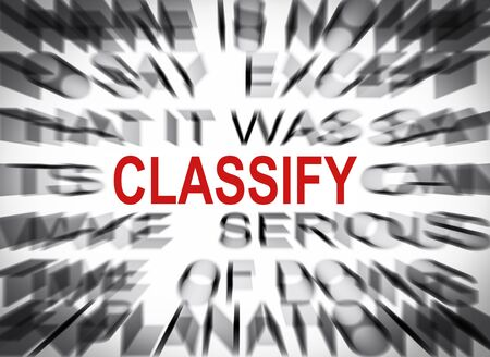 classify: Blured text with focus on CLASSIFY