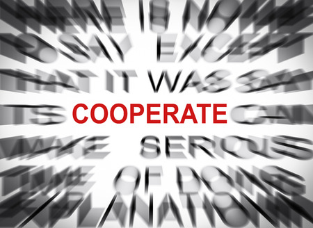 cooperate: Blured text with focus on COOPERATE