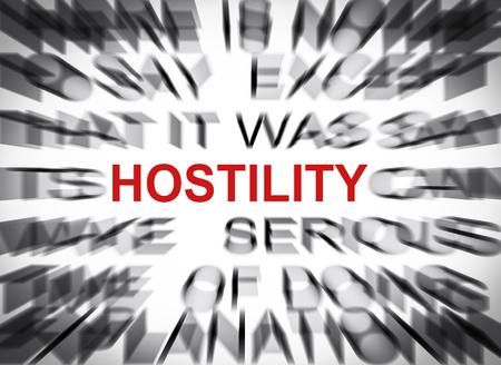 hostility: Blured text with focus on HOSTILITY