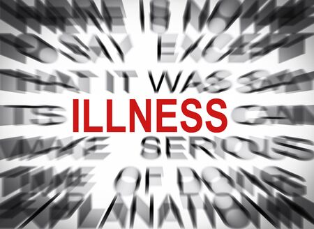 Blured text with focus on ILLNESS Stock Photo
