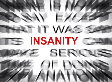 insanity: Texto Blured con el foco en LOCURA Foto de archivo