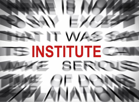 institute: Blured text with focus on INSTITUTE Stock Photo