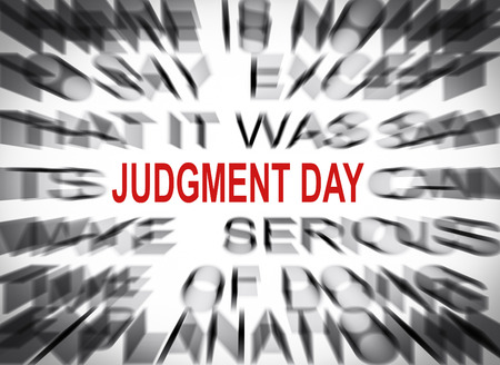 judgment: Blured text with focus on JUDGMENT DAY