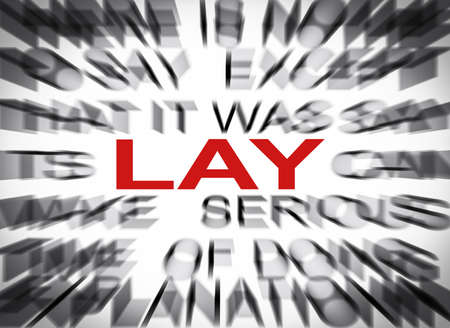 lay: Blured text with focus on LAY