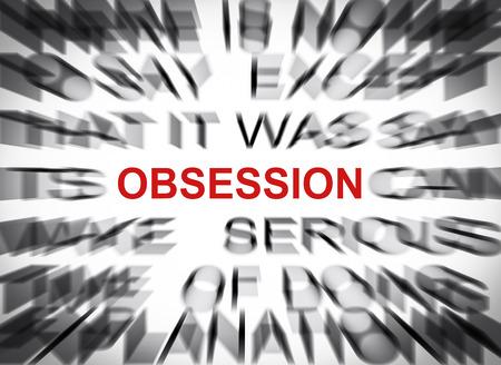 Blured tekst met een focus op OBSESSION