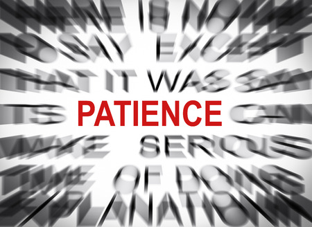 patience: Blured text with focus on PATIENCE Stock Photo