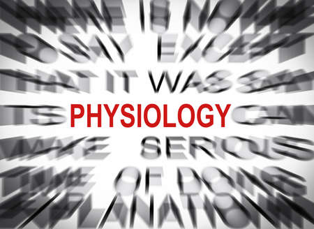 physiology: Blured text with focus on PHYSIOLOGY Stock Photo