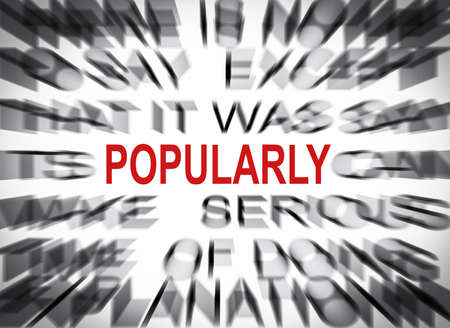 popularly: Blured text with focus on POPULARLY Stock Photo