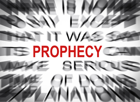 prophecy: Blured text with focus on PROPHECY