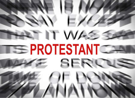 protestant: Blured text with focus on PROTESTANT Stock Photo