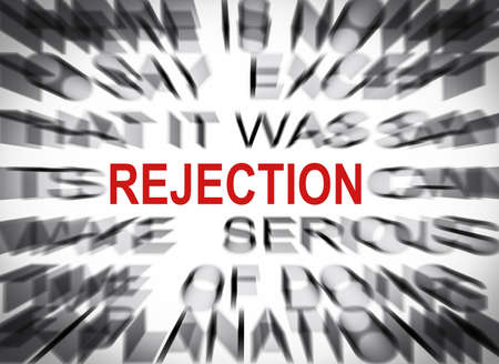 rejection: Blured text with focus on REJECTION