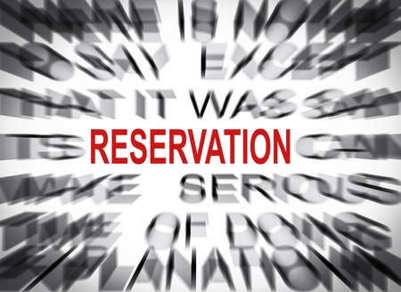 reservation: Blured text with focus on RESERVATION