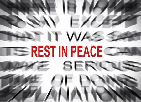 rest in peace: Blured text with focus on REST IN PEACE