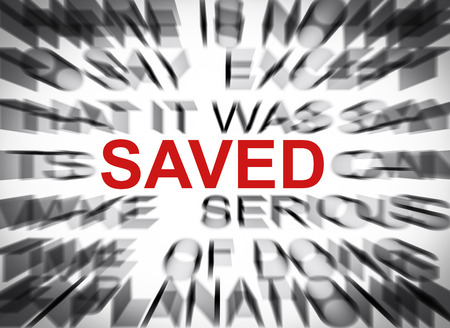 saved: Blured text with focus on SAVED