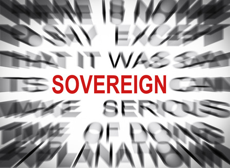 sovereign: Blured text with focus on SOVEREIGN Stock Photo