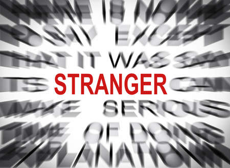 the stranger: Blured text with focus on STRANGER