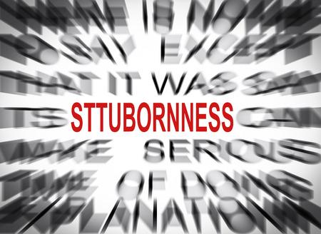 stubbornness: Blured text with focus on STUBBORNNESS Stock Photo