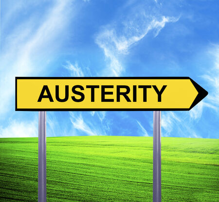 austerity: Conceptual arrow sign against beautiful landscape with text - AUSTERITY Stock Photo