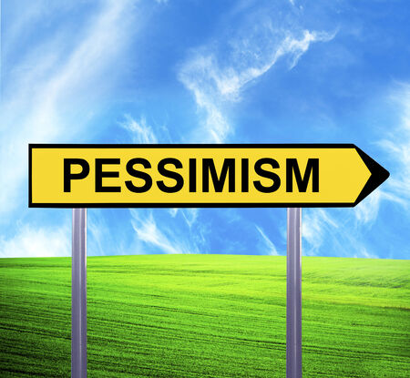 pessimism: Conceptual arrow sign against beautiful landscape with text - PESSIMISM Stock Photo