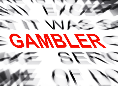 gambler: Blured text with focus on GAMBLER Stock Photo