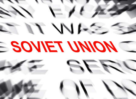 soviet: Blured text with focus on SOVIET UNION