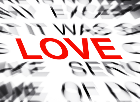 definition define: Blured text with focus on LOVE