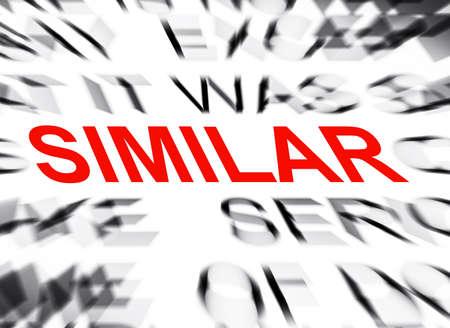 similar: Blured text with focus on SIMILAR Stock Photo