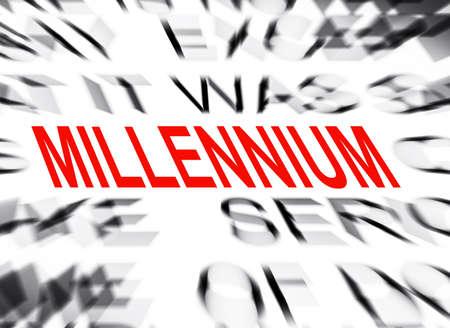 millennium: Blured text with focus on MILLENNIUM