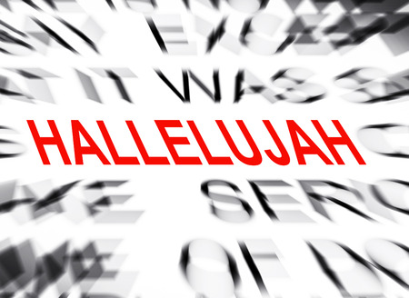 hallelujah: Blured text with focus on HALLELUJAH Stock Photo