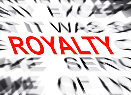 royalty: Blured text with focus on ROYALTY Stock Photo