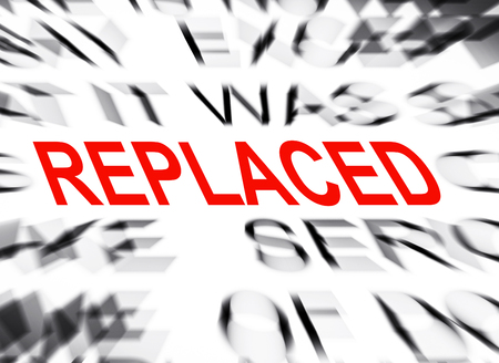 replaced: Blured text with focus on REPLACED Stock Photo