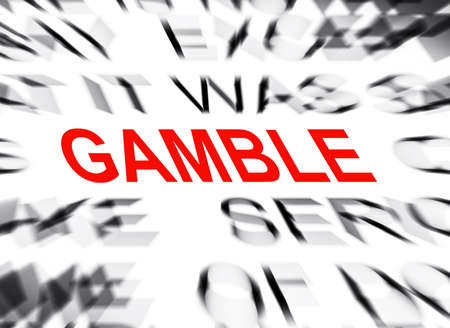gamble: Blured text with focus on GAMBLE