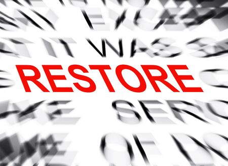 restore: Blured text with focus on RESTORE