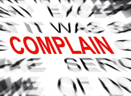 complain: Blured text with focus on COMPLAIN