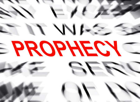 definition define: Blured text with focus on PROPHECY