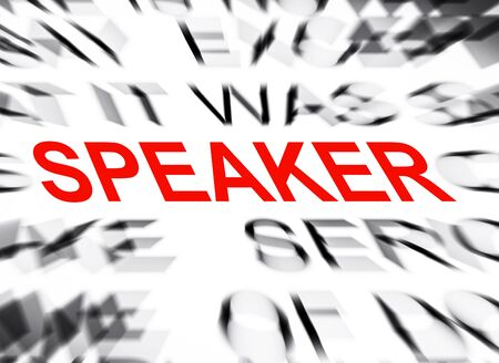 definition define: Blured text with focus on SPEAKER