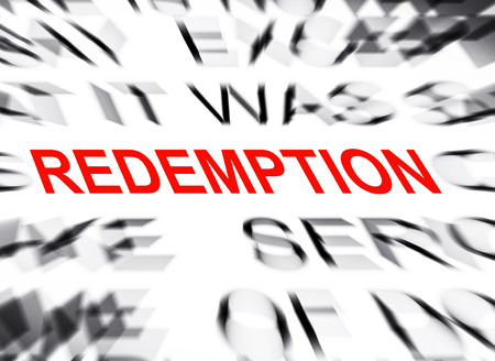 redemption: Blured text with focus on REDEMPTION