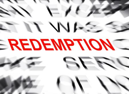 redemption: Blured text with focus on REDEMPTION