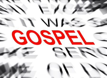 gospel: Blured text with focus on GOSPEL