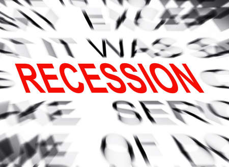 recession: Blured text with focus on RECESSION