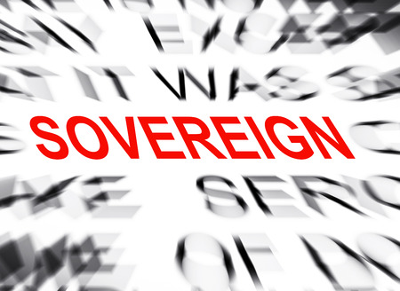 definition define: Blured text with focus on SOVEREIGN Stock Photo