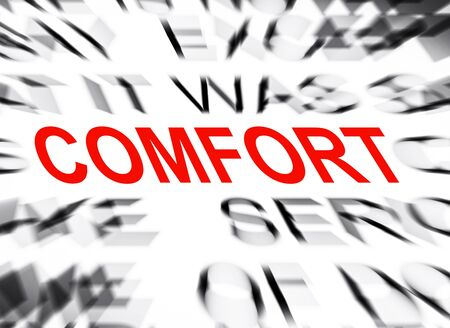 comfort: Blured text with focus on COMFORT